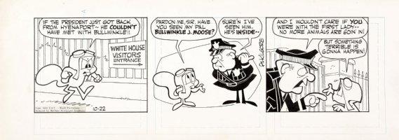 KILGORE, AL - Bullwinkle Daily 10/22 1962, Rocky goes to White House Comic Art