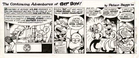 BAGGE, PETER - Batboy daily, President Batboy & Lil Kim, Martha to Gitmo 2004 Comic Art