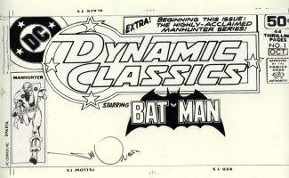 SIMONSON, WALT signed & DICK GIORDANO - Dynamic Classics starring Batman #1 corner box cover, classic Manhunter 1978 Comic Art
