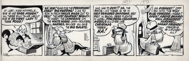 KELLY, WALT - Pogo daily 7-25 1956, Miz Ma'm'selle Hepzibah dons a masculine disguise and prepares to flee the swamp to avoid being elected First Lady to Pogo's presidential campaign Comic Art